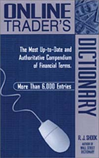 Online Trader's Dictionary: The Most Up-to-Date and Authoritative Compendium of Financial Terms ISBN 1564145670 инфо 10773b.